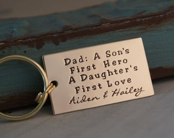 Father's Day Gift - Personalized key chain for Daddy - Hand Stamped - Dad, A son's first hero, a daughter's first love