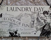 Paris French Laundry Day Loads of Fun Decorative Sign Plaque Wall Hanging