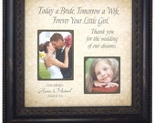 Wedding Frame Personalized Mom Frame Father of the Bride Mother of the Bride Gift Wedding Sign Picture Frame, TODAY A BRIDE 16x16
