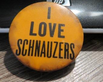 Vintage Pinback I Love Schnauzers Button