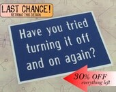 Have you tried turning it off and on again - Royal Blue card with White lettering - IT Crowd/ Supernatural Inspired- blank inside