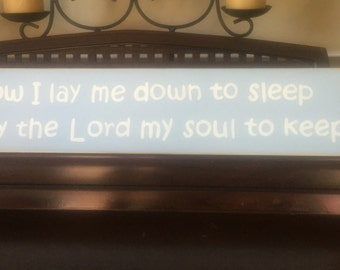 Now I Lay Me Down to Sleep I Pray The Lord My Soul To Keep Sign Christian Baptism Christening Nursery Room Baby Wooden Plaque U Pick Color