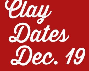 Clay Dates @ Tasha Biggers Pottery: Monday, Dec. 12, 2016, 4-6 pm