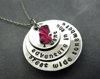 I want adventure in the great wide somewhere, hand stamped stainless steel necklace,