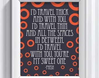 Phish Lyrics - My Sweet One - 11x14 - poster print
