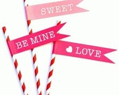 Valentine's Favors Party Favors Valentine's Straw Flags Valentine Straws Valentine's Day Candy Favors Heart Sweet Love  Be Mine Straw Flags