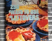 Vintage 1975  kitchen companion 250 ways to use leftovers plus nutrition guide culinary arts Institute