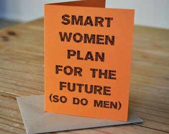 Womens Rights - Choice - Inspired Card - Smart Women Plan - Single Card - Orange - A2 with Kraft Envelope