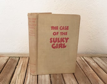 Vintage Book titled The Case Of The Sulky Girl Perry Mason Mystery Erle Stanley Gardner