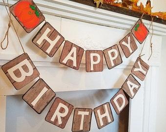 Fall Pumpkin Birthday Banner, Happy Birthday Pumpkin Banner, Birthday Decor With Pumpkins, Fall Birthday Decoration, Fall Barn Party