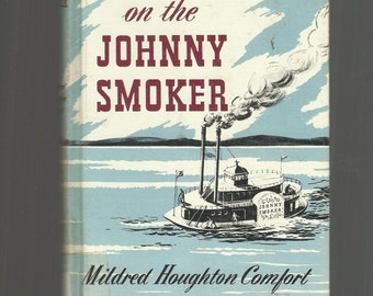 MINNESOTA, Vintage Hardcover Book, Treasure On The Johnny Smoker By Mildren Hougton Comfort, Steam Boat, Steamboat, 1970 Vintage HC Book
