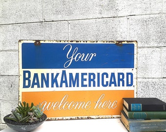 Industrial METAL SIGN | Vintage Double-Side Painted Metal Sign | c.1960's Early BankAmericard Credit Card Sign | VISA Colors | Bank Card