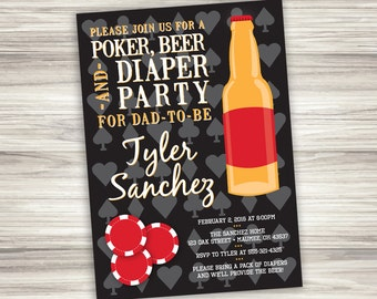 Poker, Beer and Diaper Party for Dad - Personalized Invitation - Printable Digital File - Color Options