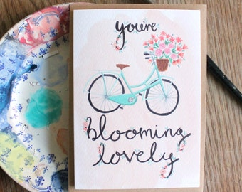 You're Blooming Lovely Greetings Card