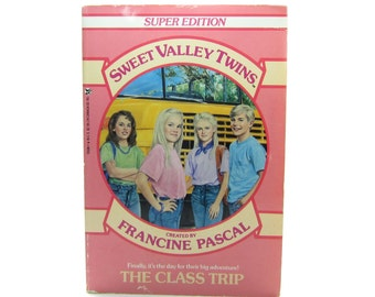 Sweet Valley Twins The Class Trip Super Edition Book Vintage 1988 Francine Pascal Young Adult Paperback