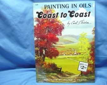 Painting in Oils Coast to Coast by Carl Stricher / Walter Foster Book #149