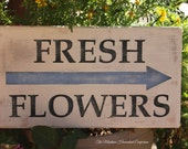 FRESH FLOWERS sign garden sign Montana made signs rustic farmhouse cottage garden sign fresh cut flowers wood sign arrow sign garden arrow