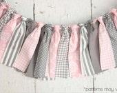 Streamer Banner - Rag Tie Banner - Photography Prop - Room Decor - Spring Banner - Pink and Grey Banner