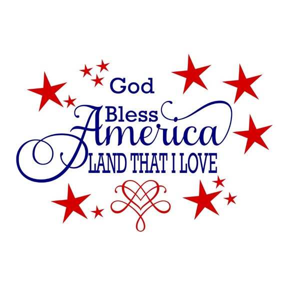 May The Fourth Be With You Clip Art: SVG God Bless America Land That I Love God Bless America
