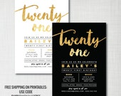 21st birthday party invitation gold foil effect black / white • printed / digital invite • printables ship free: use code SHIPPRINTABLESFREE