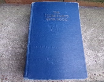 Vintage Book - The SECRETARY'S DESK Book - 1941 - Reference Book - Display