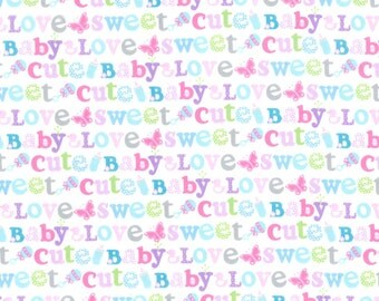 Nursery Flannel Fabric - Sweet Baby Love Words - 35 inches