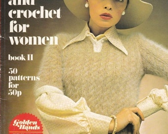 ON SALE Golden Hands Pattern Book - All you Can Knit and Crochet for Women  Vintage 1970s