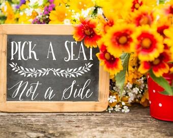 Pick a Seat Vinyl Decal, Wedding Vow Sign, Wedding Decor, Chalkboard Vinyl Art, Ceremony Decal, Laurel Chalkboard Sticker, DIY Bride