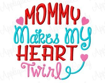 Mommy Makes My Heart Twirl Arrow Embroidery Design 4x4 5x5 6x67x7 8x8 Valentine Valentine's Day INSTANT DOWNLOAD