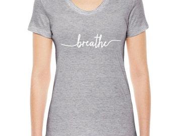 Breathe Yoga T-Shirt, Womens Clothing, Breathe TShirt, Yoga Clothing, Available: S M L Xl