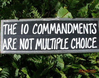 The 10 Commandments Are Not Multiple Choice