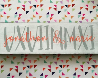 Unique painted wood roman numerals wedding date established sign-  bridal showers, anniversary, birthday. Personalized family sign.