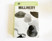 Vintage Millinery Book, An Arco Handybook by Anne Southern, Printed 1962 in the UK