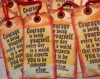 TAGS set/3 LARGE Individually Handmade Courage is Being Yourself