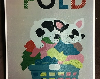 Boston Terrier Fold Laundry Room Sign  Wooden Decoupage Frame