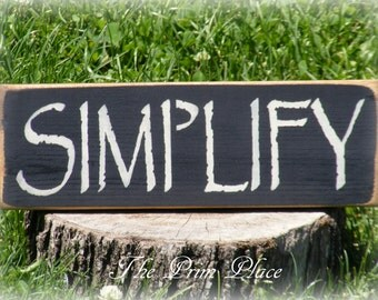 Small Primitive Simlify Sign Black Wooden Sign Shelf Sitter Cupboard Tuck