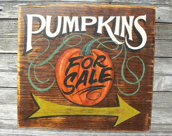 Pumpkins For Sale sign , original, hand painted ZM P 2