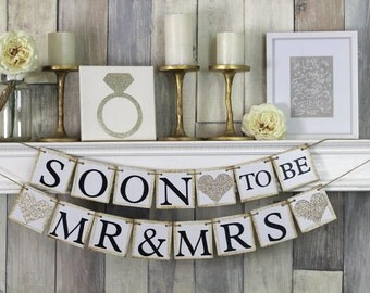 Soon To Be Mr and Mrs, Engagement Party Banner, Soon to be Banner, Engagement Party Decor, Engagement Party Banner, Engagement Banner