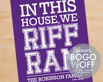 TCU Riff Ram Print, Grad Gift, In this house, We Riff Ram, Custom, Personalized Art Print, Texas Christian University, Horned Frogs