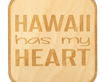 Hawaii Has My Heart Coaster