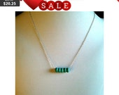 Tiny row of turquoise Necklace  - sterling silver chain - so cute,simple, modern, everyday jewelry, friendship gift