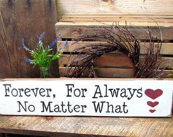 Rustic Wedding Sign, Valentines Day Decor, Anniversary Gift, Wedding Gift, Bridal Shower Sign, Wedding Signage, Forever for Always,