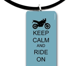 Mountain, dirt bike, Keep Calm and Ride on, Motorcycle riding, glass tile pendant, biker chick, motor, biker, ride,rider, dirt bike