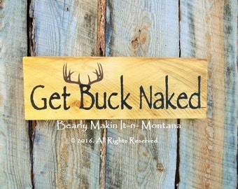 Get Buck Naked ™ Bathroom Decor Rustic Bathroom Rustic Home Decor Bath Sign Hunting Cabin Decor Country Home Bathroom Quote Get Naked