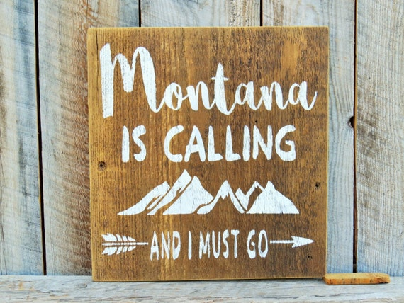 Montana is calling and i must go rustic home decor montana for The mountains are calling and i must go metal sign
