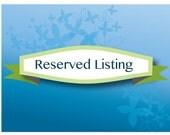 RESERVED listing for Danelle