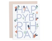 Floral blooms Birthday card.  Happy Birthday card. Pretty floral birthday card. Pretty birthday card.