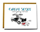 Funny wedding card, engagement card - Back to the Future, Great Scott we're getting married