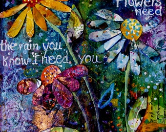 """Floral, orignial mixed media collage painting on 12 x 12 canvas """"I need you""""  by Terri Chaney"""