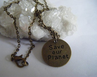 Spiritual Inspirational Healing SAVE OUR PLANET It's The Only One We've Got! Unisex Men Woman Eco Warrior Vegan Save The World Peace Love